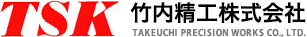 TAKEUCHI PRECISION WORKS CO., LTD.